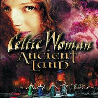 Cover Celtic Woman - Ancient Land [DVD]